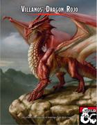 Villanos: Dragón Rojo