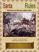 Santa Anna Rules: Warfare in Mexico: 1820-1870