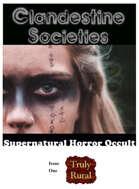 Clandestine Societies Issue One