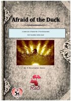 Afraid of the Duck