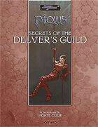 Secrets of the Delver's Guild