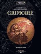 Monte Cook's Arcana Unearthed: Grimoire