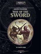 Monte Cook's Arcana Unearthed: Way of the Sword