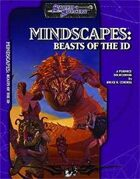 Mindscapes: Beasts of the Id