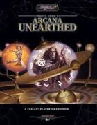 Monte Cook's Arcana Unearthed