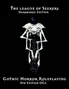 The League of Seekers -5th edition Gothic Horror