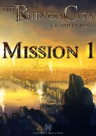The Ruined City - Mission 1