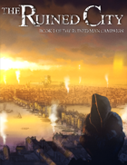 The Ruined City - A Runed Campaign