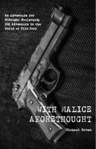 With Malice Aforethought