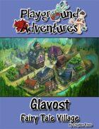 Glavost: A Fairy Tale Village