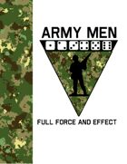 Army Men Full Force and Effect