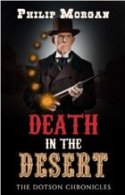 Death in the Desert (The Dotson Chronicles #1)
