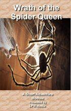 Wrath of the Spider Queen: A Short Adventure Module