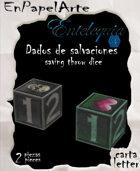 Dados de salvación / Saving throw dice (CARTA)