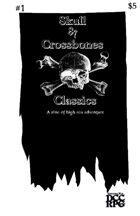 Skull & Crossbones Classics #1