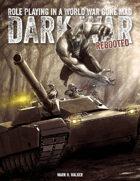Dark War REBOOTED RPG and Skirmish Game