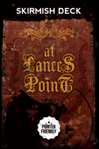 At Lances Point Skirmish Deck