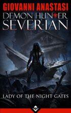 Demon Hunter Severian - Lady of the Night Gates