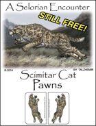 Selorian Scimitar Cat Pawns