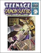 Teenage Demon Slayers