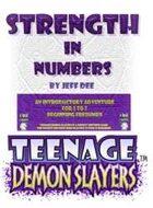 Teenage Demon Slayers: Strength in Numbers