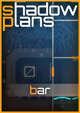 Shadowplans - Bar