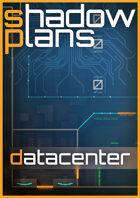Shadowplans - Datacenter