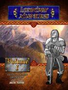 Legendary Adventures: Volume 1