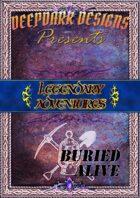 Legendary Adventures - Buried Alive
