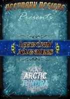 Legendary Adventures - Arctic Tundra