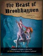 The Beast of Brookhayven