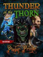Thunder of the Thorn Player Primer