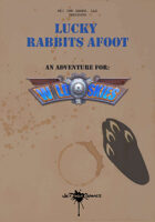Lucky Rabbits Afoot: A Wild Skies Adventure