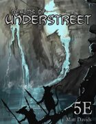 Realms of Understreet - Campaign Setting