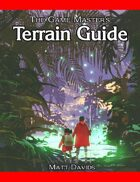 Terrain Guide: How to Use Wetlands, Forests, and Mountains  in Fantasy Role-Playing Games