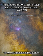 The Systems of High Governor Havacal Varro: A Science Fiction RPG Resource