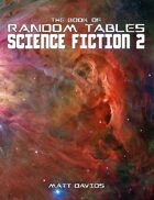The Book of Random Tables: Science Fiction 2