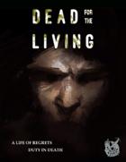 Dead for the Living