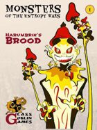 Monsters of the Entropy Wars - Harumbrik's Brood
