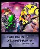 The Cauldron - Adrift expansion + 2E Environments [BUNDLE]