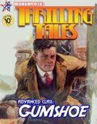 THRILLING TALES: Advanced Class- Gumshoe