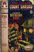 Thrilling Tales 2e: Pulp Villains - Count Shadau