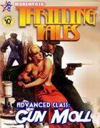 THRILLING TALES: Advanced Class - GUN MOLL