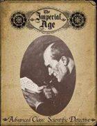 The Imperial Age: Advanced Class - Scientific Detective