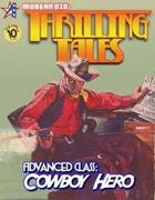 THRILLING TALES: Advanced Class-COWBOY HERO