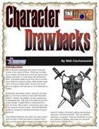 Character Drawbacks