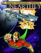 UNEARTHLY: Cosmic Heroes