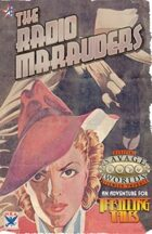 Thrilling Tales 2e: The Radio Marauders