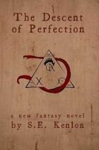 The Descent of Perfection