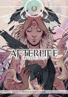 Afterlife: Wandering Souls Quickstart
